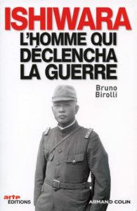 histoire-livre-dessous-de-la-guerre-lhomme-qui-declencha-la-guerre-ishiwara