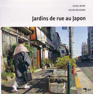 jardins-de-rue-au-japon-michel-butor-livier-delhoume